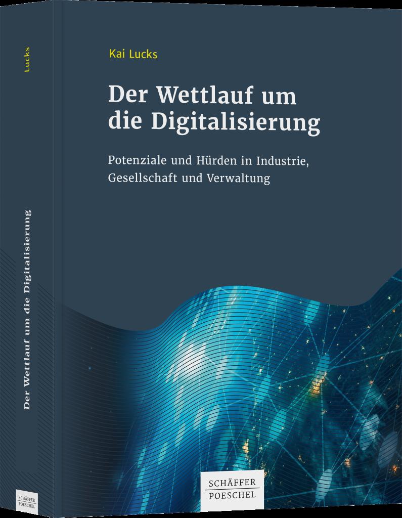 """Abbildung vom Buch """"Der Wettlauf um die Digitalisierung"""", in dem der Autor aufzeigt, wo Deutschland im Wettlauf die großen Umsteuerungen ansetzen kann"""