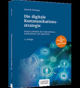 """Abbildung vom Buch """"Die digitale Kommunikationsstrategie"""", in dem der Autor erläutert, wie integrierte Kommunikationsstrategien funktionieren."""